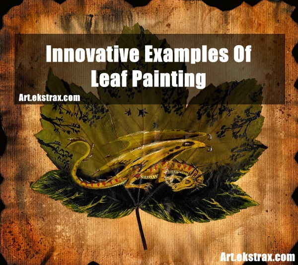 Examples Of Leaf Paintings