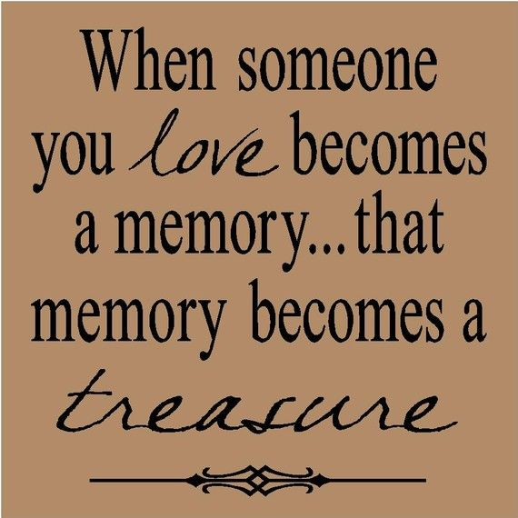 loving memory quotes 3