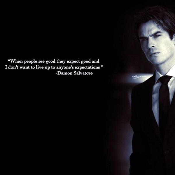 Exceptional Damon Salvatore Quotes (6)
