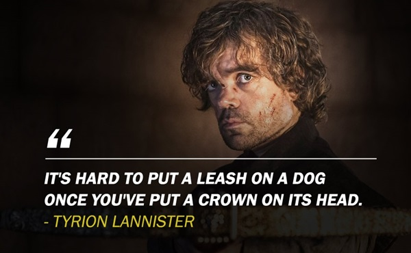 Tyrion Lannister Quotes That Are Actually Useful In Real Life (1)