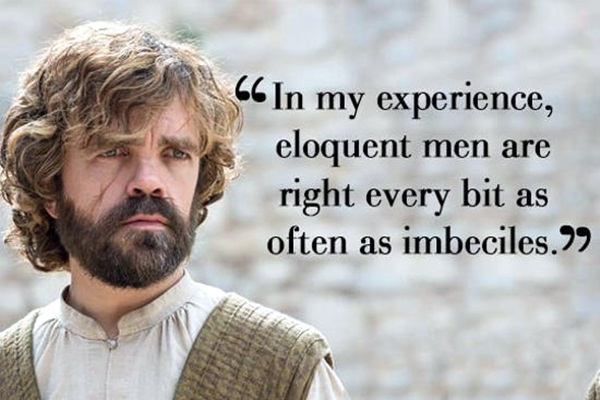 Tyrion Lannister Quotes That Are Actually Useful In Real Life (12)