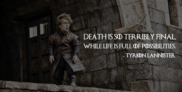 Tyrion Lannister Quotes That Are Actually Useful In Real Life (15)