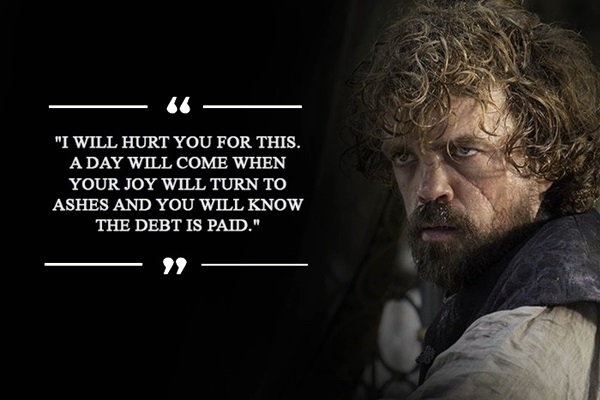 Tyrion Lannister Quotes That Are Actually Useful In Real Life (17)