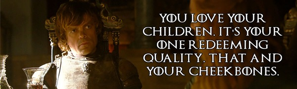 Tyrion Lannister Quotes That Are Actually Useful In Real Life (4)