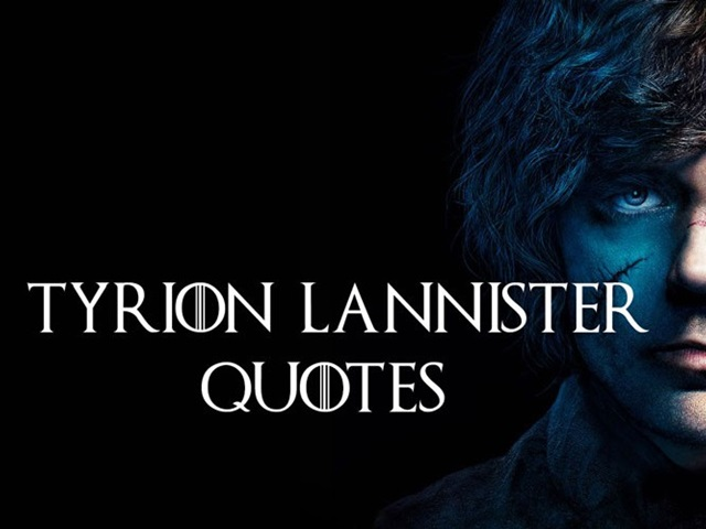 Tyrion Lannister Quotes That Are Actually Useful In Real Life