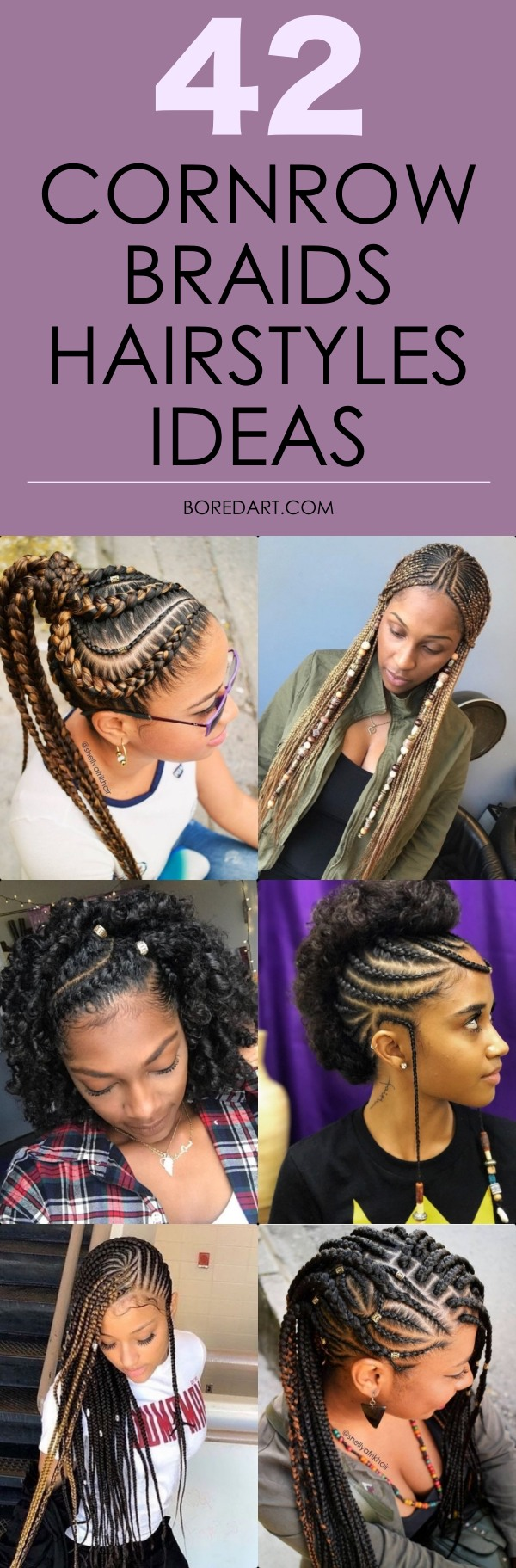 Being one of the most complex and protective hairstyles, cornrows look really iconic. By the way, cornrow braids are considered one of the oldest ways to ...